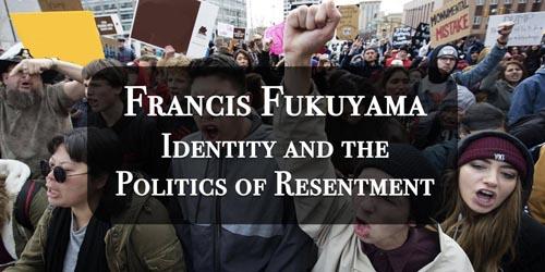 Fukuyama Identity Politics